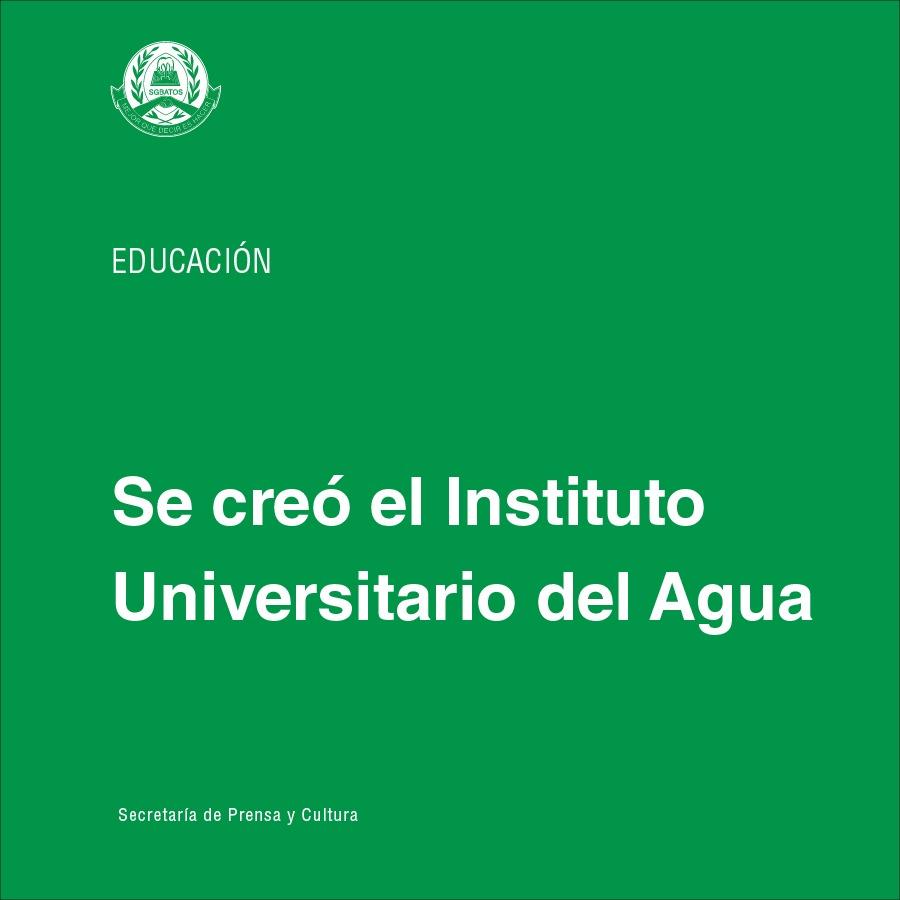 Se creó el Instituto Universitario del Agua