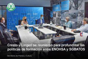 Cresto y Lingeri se reunieron para profundizar las políticas de formación entre ENOHSA y SGBATOS