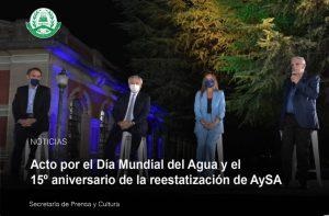 Acto del Día Mundial del Agua y 15º aniversario de la reestatización de AySA