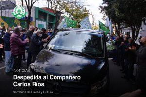 Despedida al Compañero Carlos Ríos