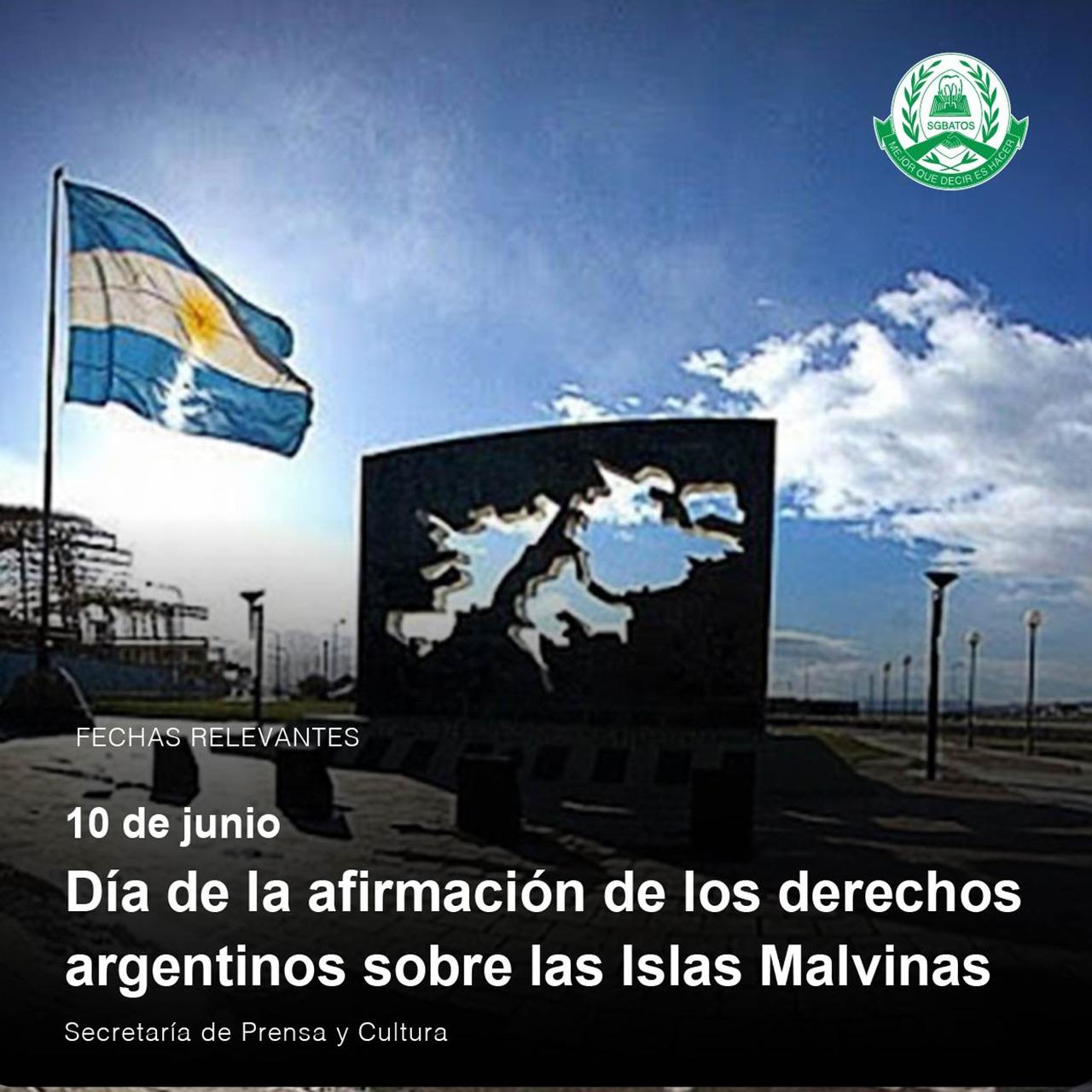 10 de junio – Día de la afirmación de los derechos argentinos sobre las Islas Malvinas