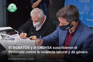 Lee más sobre el artículo El SGBATOS y el ENOHSA suscribieron el Protocolo contra la violencia laboral y de género