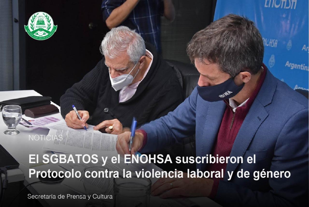 El SGBATOS y el ENOHSA suscribieron el Protocolo contra la violencia laboral y de género