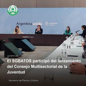 Lee más sobre el artículo El SGBATOS participó del lanzamiento del Consejo Multisectorial de la Juventud