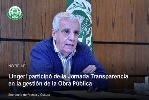 Lingeri participó de la Jornada Transparencia en la gestión de la Obra Pública