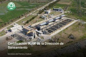Lee más sobre el artículo Certificación IRAM de la Dirección de Saneamiento