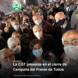 Lee más sobre el artículo La CGT presente en el cierre de campaña del Frente de Todos