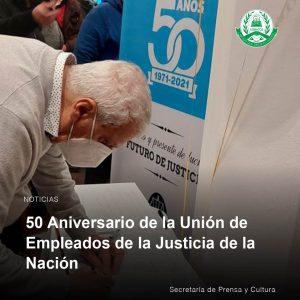 Lee más sobre el artículo 50 Aniversario de la Unión de Empleados de la Justicia de la Nación