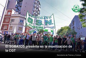 Lee más sobre el artículo El SGBATOS presente en la movilización de la CGT